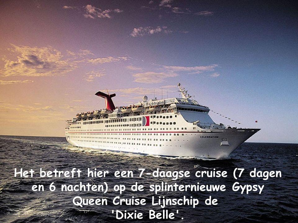 Het betreft hier een 7-daagse cruise (7 dagen en 6 nachten) op de splinternieuwe Gypsy Queen Cruise Lijnschip de 'Dixie Belle'.
