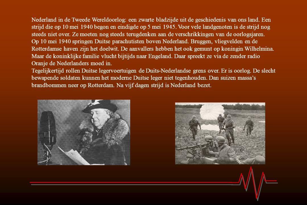 Nederland in de Tweede Wereldoorlog: een zwarte bladzijde uit de geschiedenis van ons land. Een strijd die op 10 mei 1940 begon en eindigde op 5 mei 1