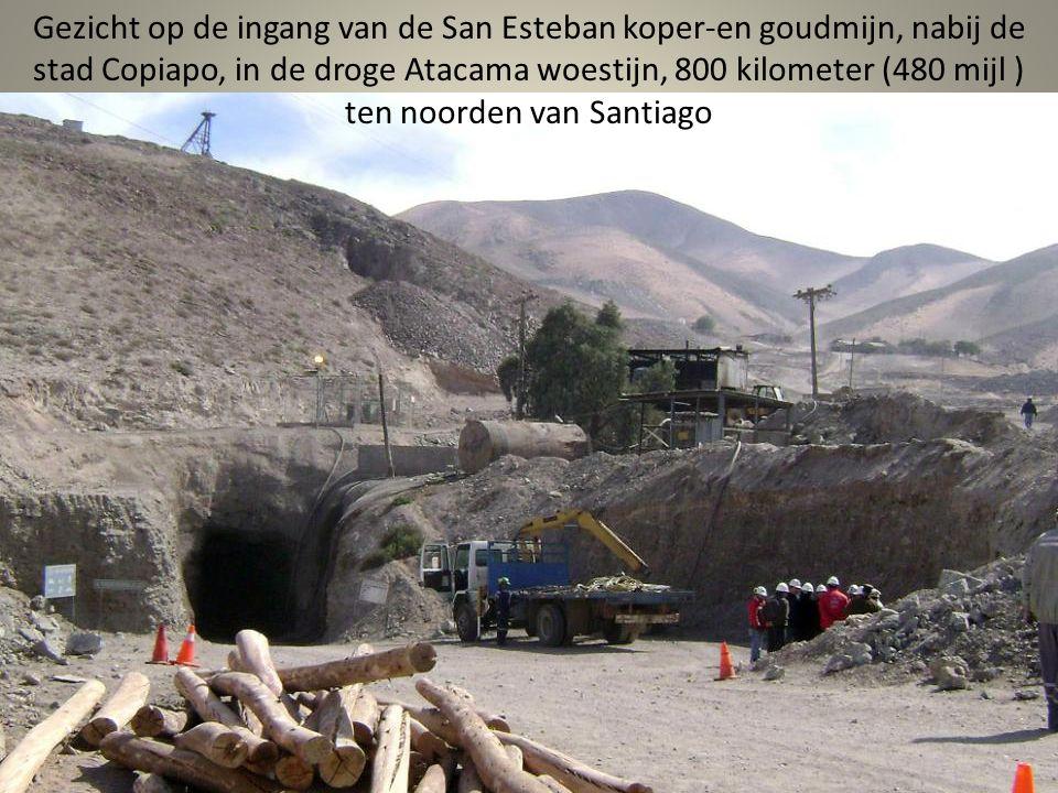 5 augustus 2010, stort het dak van de San Jose koper-en goudmijn in, 33 mijnwerkers werden 700 meter onder de grond in de buurt van Copiapo in Chili, opgesloten.