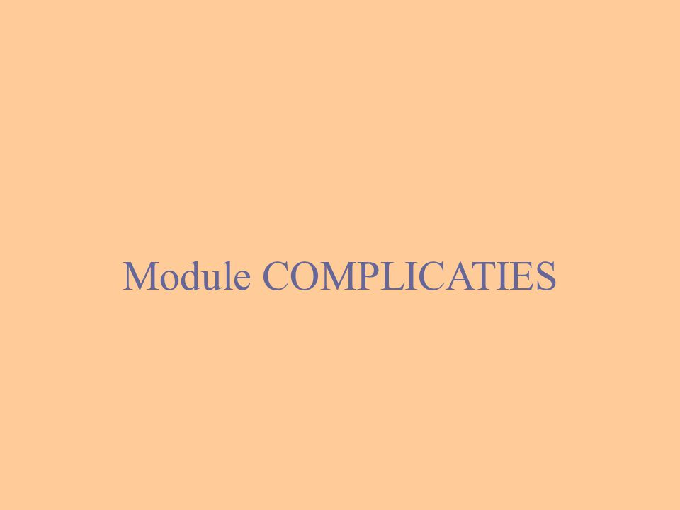 Module COMPLICATIES