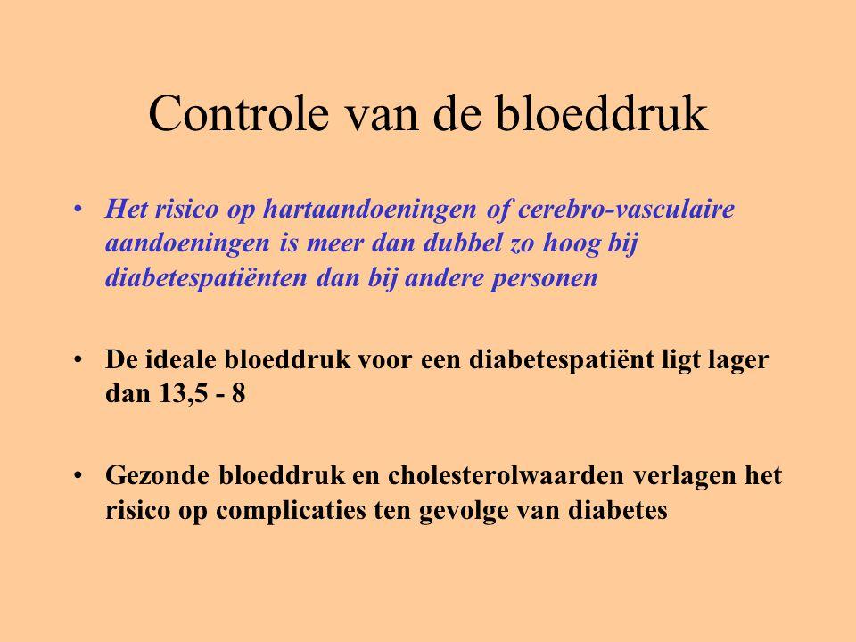 Controle van de bloeddruk Het risico op hartaandoeningen of cerebro-vasculaire aandoeningen is meer dan dubbel zo hoog bij diabetespatiënten dan bij a