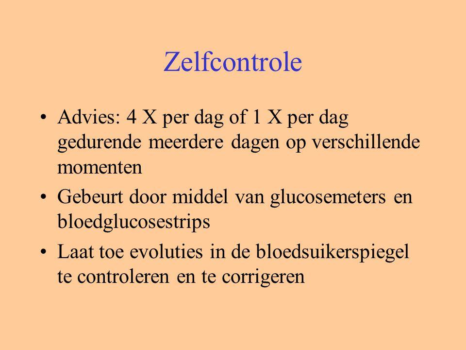 Zelfcontrole Advies: 4 X per dag of 1 X per dag gedurende meerdere dagen op verschillende momenten Gebeurt door middel van glucosemeters en bloedglucosestrips Laat toe evoluties in de bloedsuikerspiegel te controleren en te corrigeren