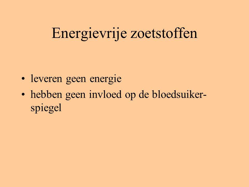 Energievrije zoetstoffen leveren geen energie hebben geen invloed op de bloedsuiker- spiegel