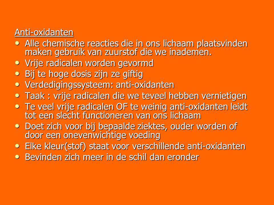 Anti-oxidanten Alle chemische reacties die in ons lichaam plaatsvinden maken gebruik van zuurstof die we inademen. Alle chemische reacties die in ons