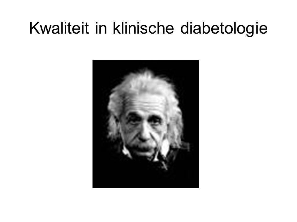 Kwaliteit in klinische diabetologie
