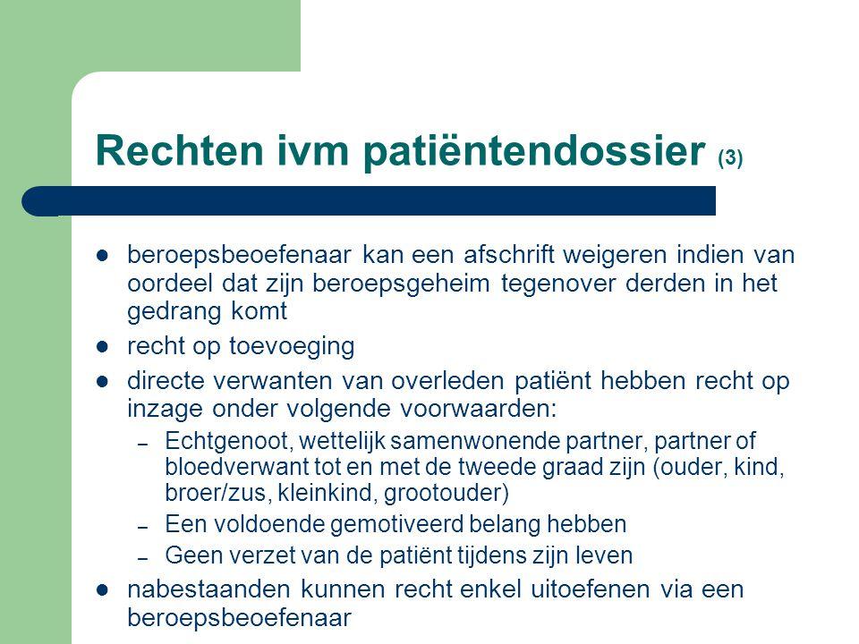 Rechten i.v.m. patiëntendossier (2) als dit beroepsbeoefenaar is, ook inzage in persoonlijke notities kan zich beroepen op de therapeutische exceptie