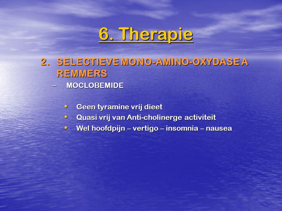 2.SELECTIEVE MONO-AMINO-OXYDASE A REMMERS – MOCLOBEMIDE Geen tyramine vrij dieet Geen tyramine vrij dieet Quasi vrij van Anti-cholinerge activiteit Qu