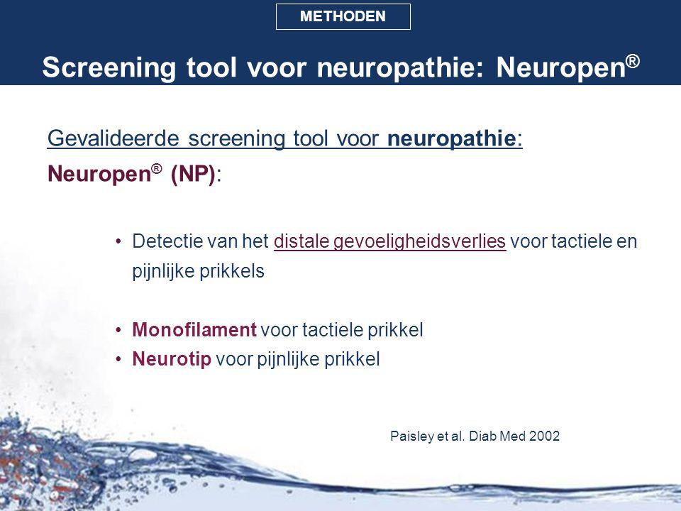 Screening tool voor neuropathie: Neuropen ® Gevalideerde screening tool voor neuropathie: Neuropen ® (NP): Detectie van het distale gevoeligheidsverli
