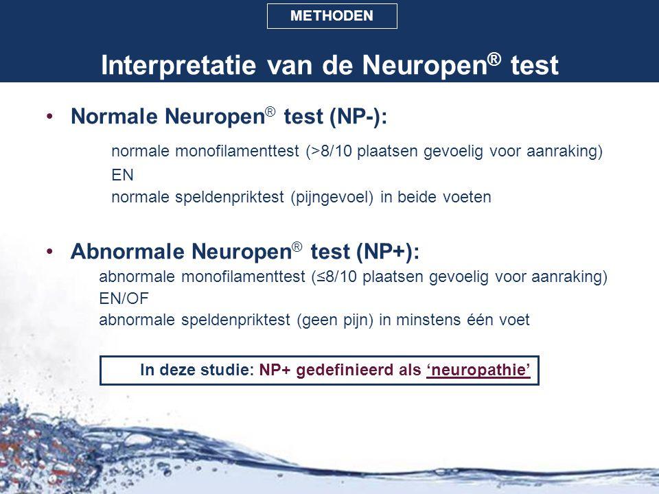 Interpretatie van de Neuropen ® test Normale Neuropen ® test (NP-): normale monofilamenttest (>8/10 plaatsen gevoelig voor aanraking) EN normale speld