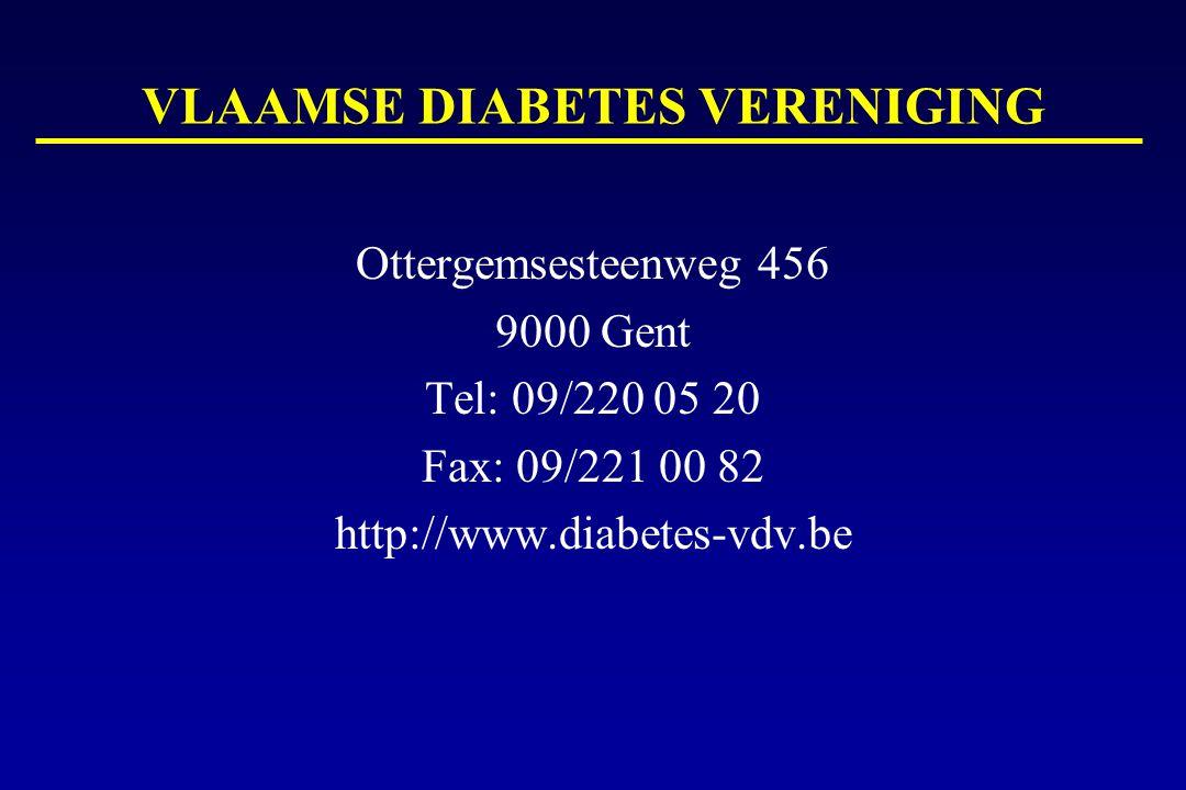 VLAAMSE DIABETES VERENIGING Ottergemsesteenweg 456 9000 Gent Tel: 09/220 05 20 Fax: 09/221 00 82 http://www.diabetes-vdv.be