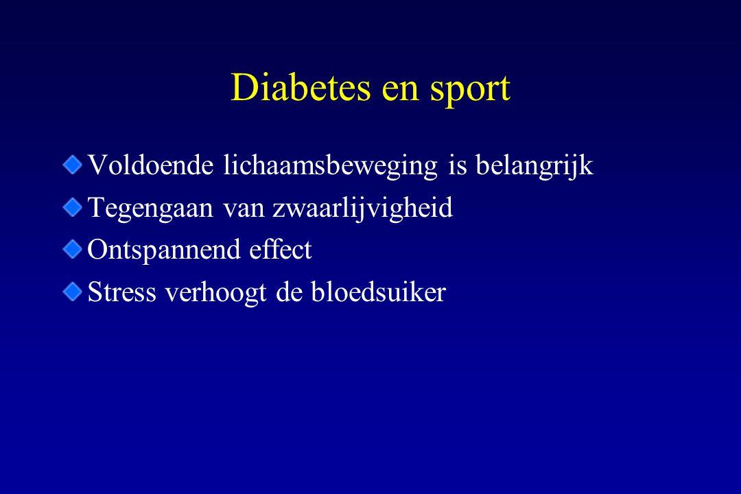 Diabetes en sport Voldoende lichaamsbeweging is belangrijk Tegengaan van zwaarlijvigheid Ontspannend effect Stress verhoogt de bloedsuiker