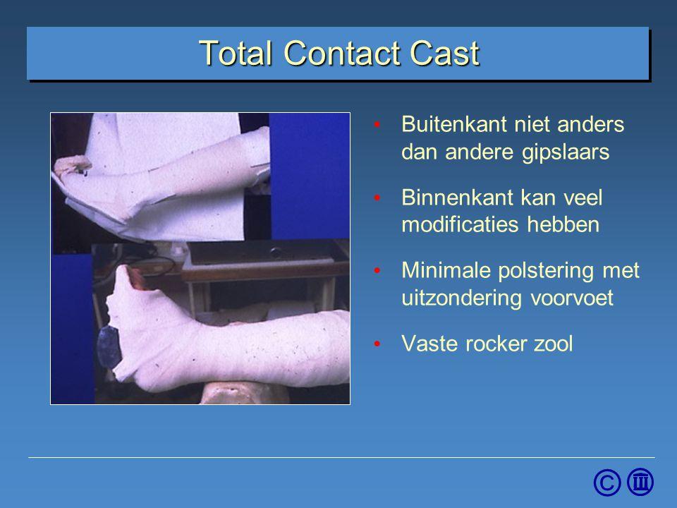 © Total Contact Cast Buitenkant niet anders dan andere gipslaars Binnenkant kan veel modificaties hebben Minimale polstering met uitzondering voorvoet