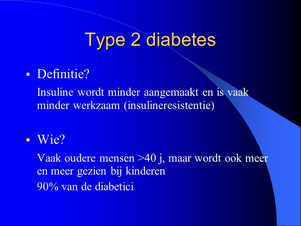 Type 2 diabetes  Definitie.