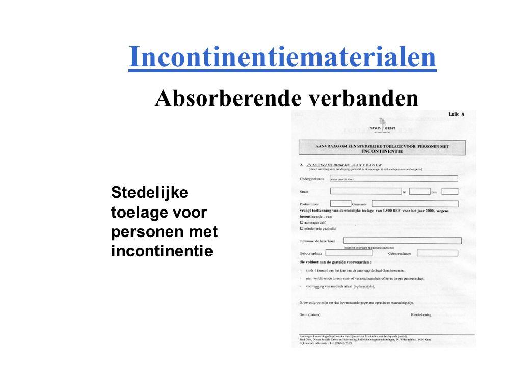 Incontinentiematerialen Stedelijke toelage voor personen met incontinentie Absorberende verbanden