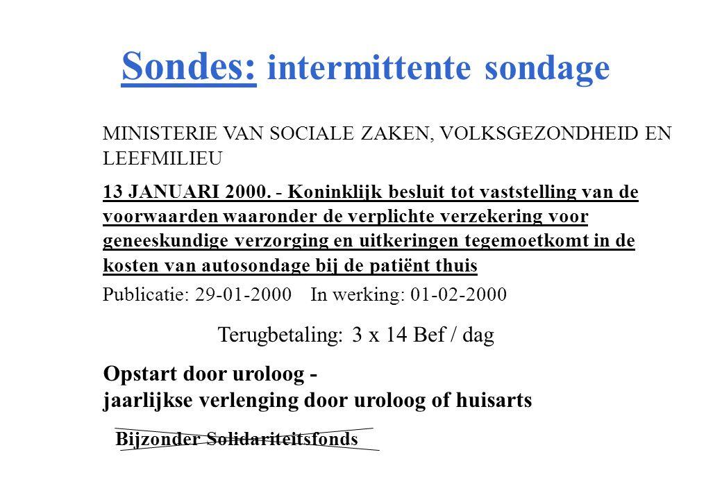 MINISTERIE VAN SOCIALE ZAKEN, VOLKSGEZONDHEID EN LEEFMILIEU 13 JANUARI 2000.