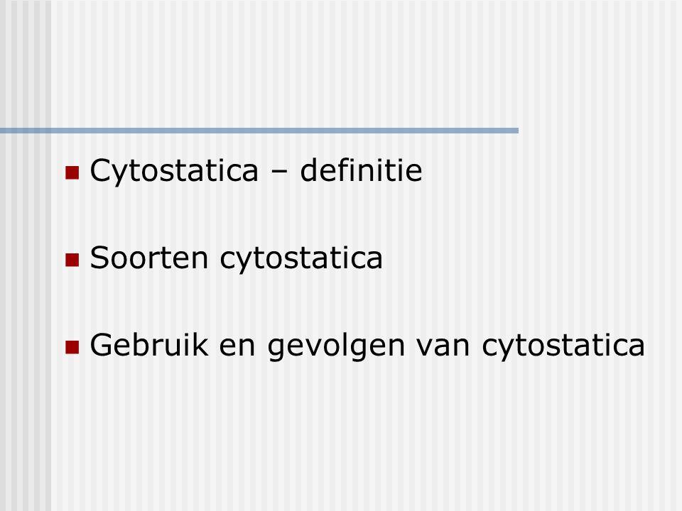 Indeling van cytostatica volgens werkingsmechanisme Mechanismen zijn lang niet altijd bekend Vershillende indelingen mogelijk Volgens werkingsmechanisme Volgens oorsprong