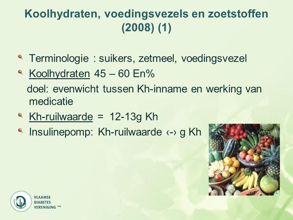 Koolhydraten, voedingsvezels en zoetstoffen (2008) (1) Terminologie : suikers, zetmeel, voedingsvezel Koolhydraten 45 – 60 En% doel: evenwicht tussen