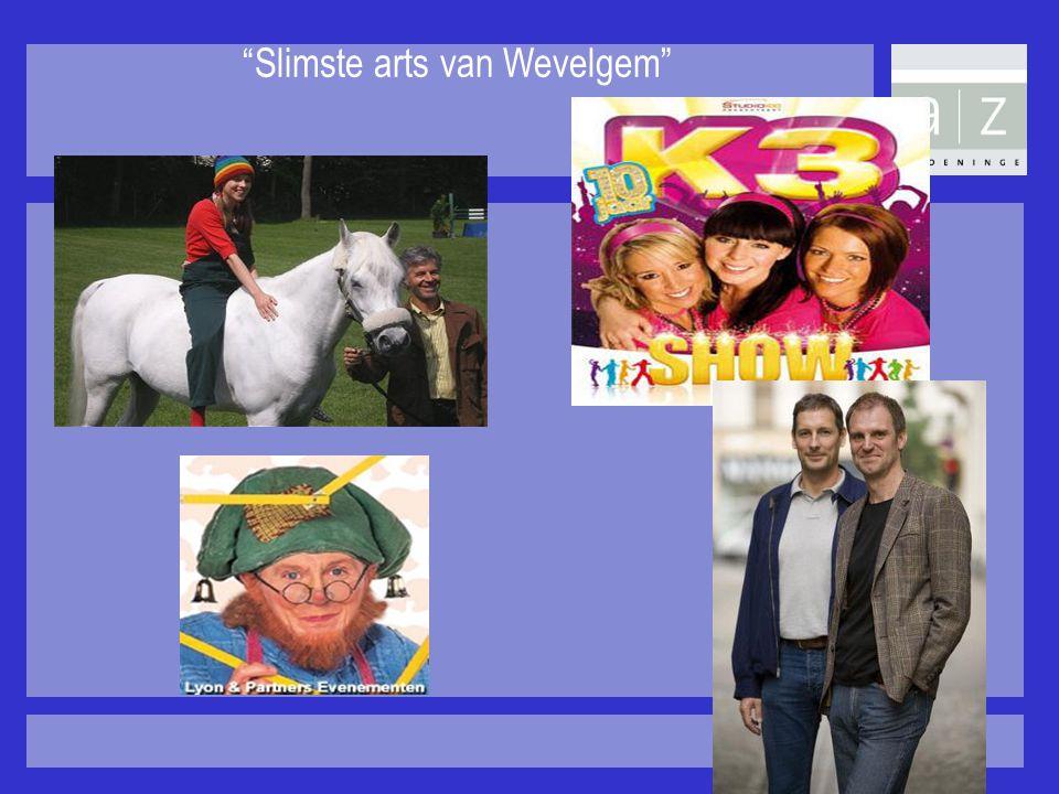 """Slimste arts van Wevelgem"""