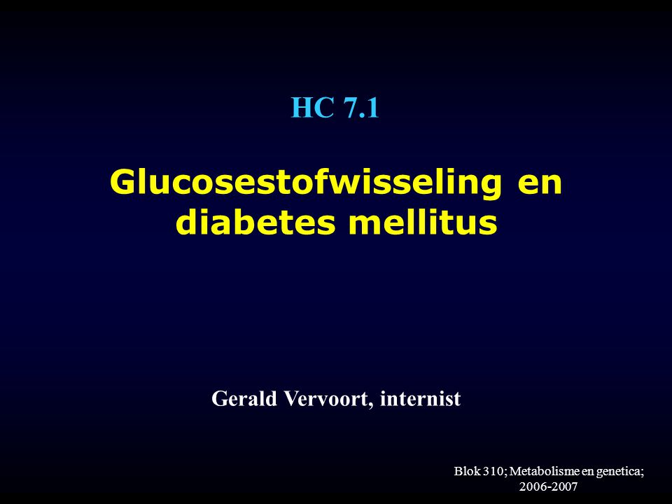 Blok 310; Metabolisme en genetica; 2006-2007 Epidemiologie Type 1 diabetes mellitus Prevalentie:± 60.000 Incidentie: 580/jaar (0-14 jarigen)