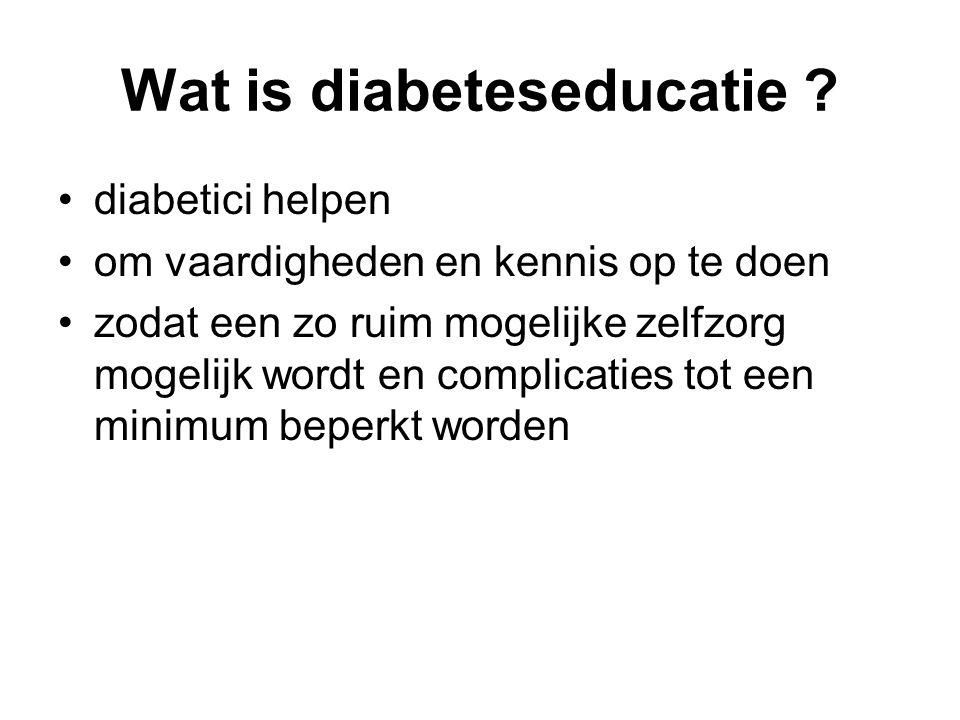Wat is diabeteseducatie ? diabetici helpen om vaardigheden en kennis op te doen zodat een zo ruim mogelijke zelfzorg mogelijk wordt en complicaties to