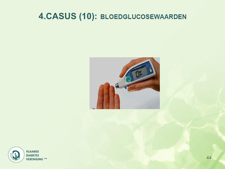 44 4.CASUS (10): BLOEDGLUCOSEWAARDEN