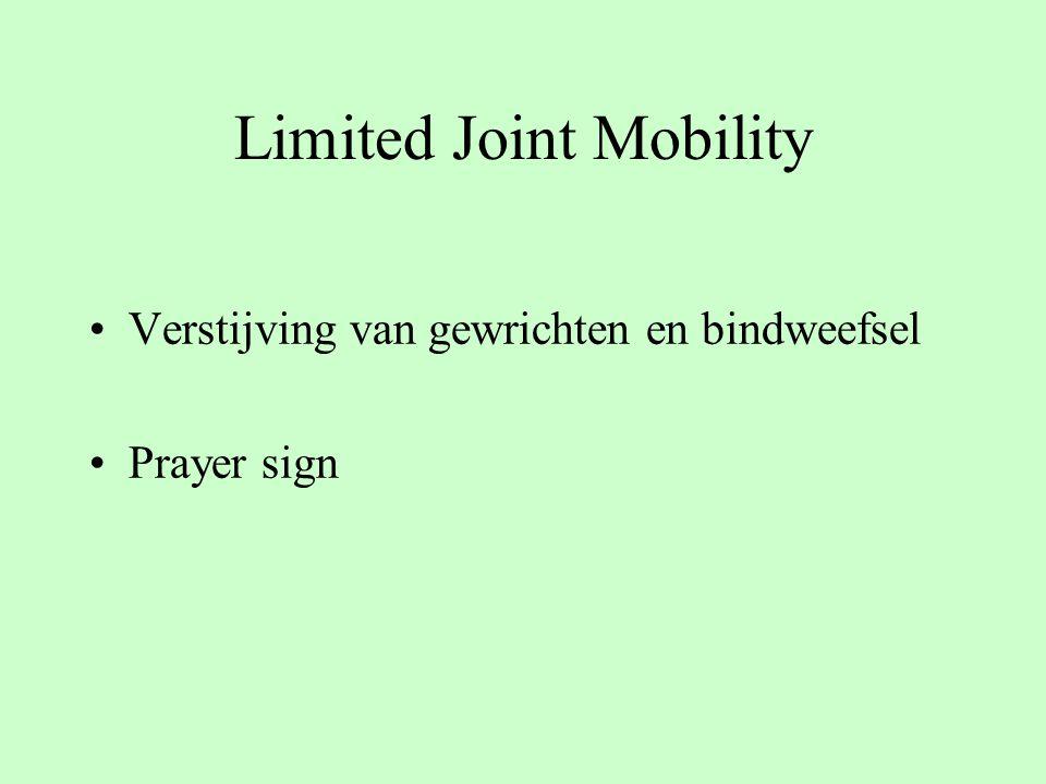 Limited Joint Mobility Verstijving van gewrichten en bindweefsel Prayer sign