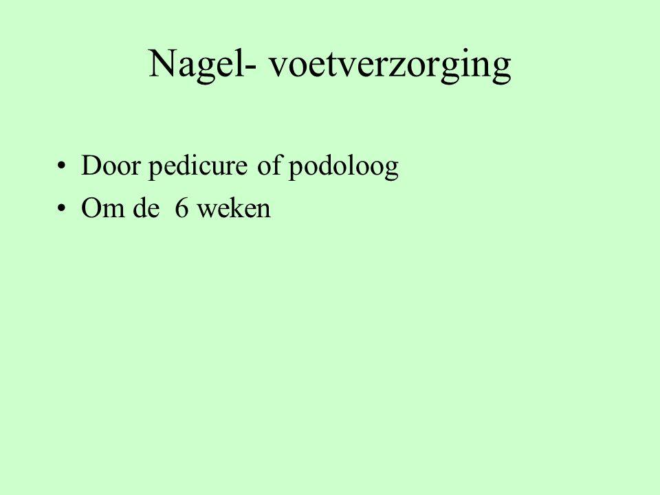 Nagel- voetverzorging Door pedicure of podoloog Om de 6 weken