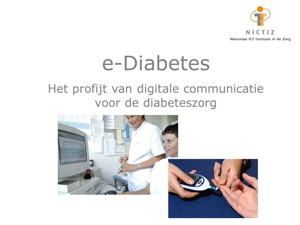 Voorwoord De diabeteszorg kan profijt hebben van digitale communicatie.