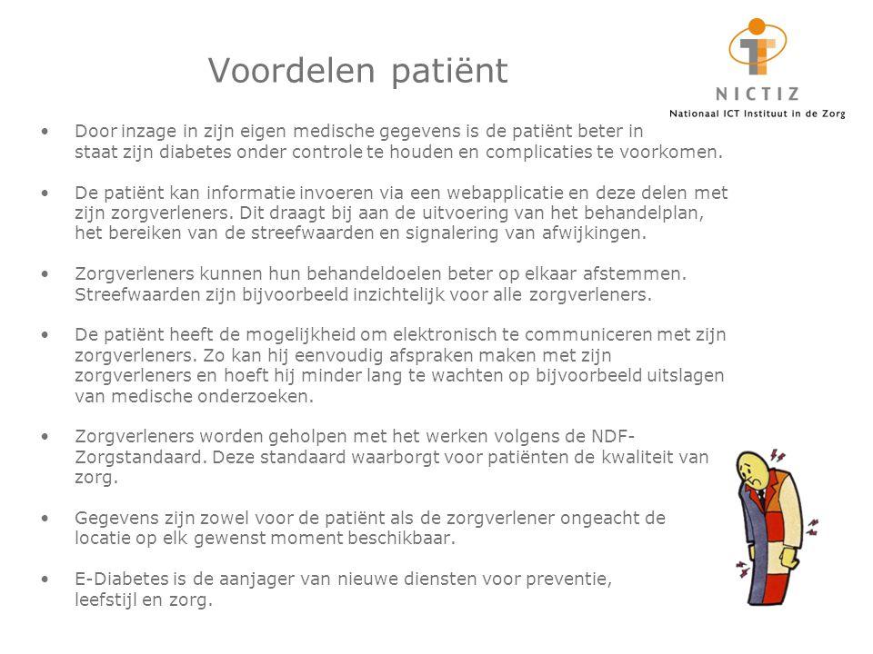 Voordelen patiënt Door inzage in zijn eigen medische gegevens is de patiënt beter in staat zijn diabetes onder controle te houden en complicaties te v