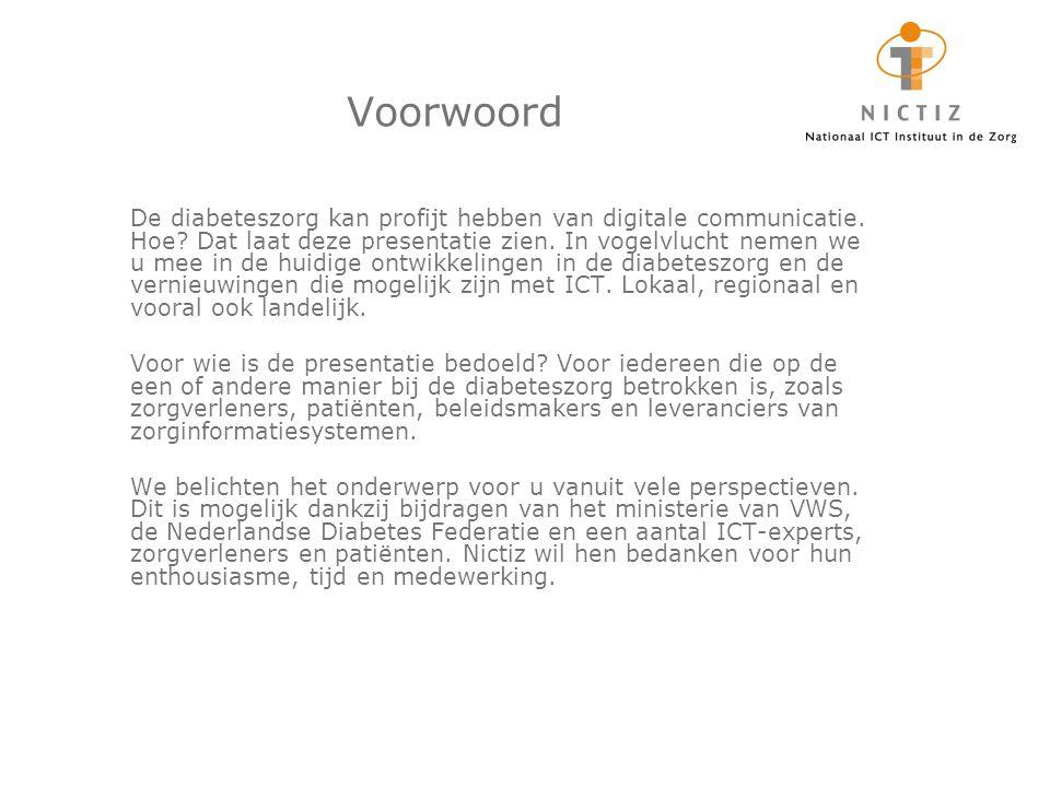 2011 Diabetesverpleegkundige Smit (Rijswijk) Diabetesverpleegkundige Smit vraagt elektronisch de gegevens op die eergisteren door huisarts De Vries zijn ingevoerd in het HIS en ziet wat De Vries heeft afgesproken met meneer de Groot over het aanpassen van zijn leefstijl.
