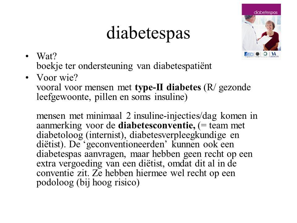 diabetespas Wat? boekje ter ondersteuning van diabetespatiënt Voor wie? vooral voor mensen met type-II diabetes (R/ gezonde leefgewoonte, pillen en so