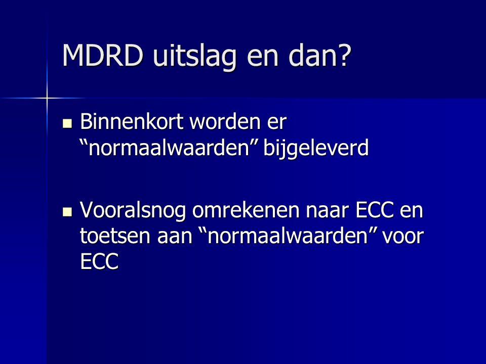 """MDRD uitslag en dan? Binnenkort worden er """"normaalwaarden"""" bijgeleverd Binnenkort worden er """"normaalwaarden"""" bijgeleverd Vooralsnog omrekenen naar ECC"""