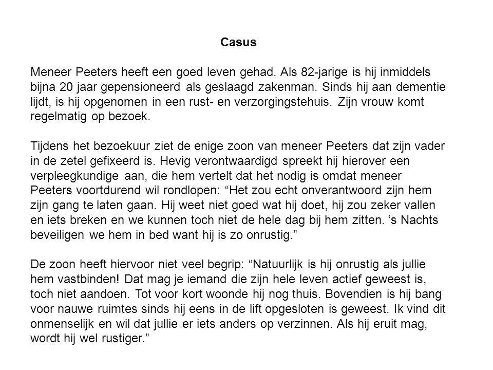 Casus Meneer Peeters heeft een goed leven gehad. Als 82-jarige is hij inmiddels bijna 20 jaar gepensioneerd als geslaagd zakenman. Sinds hij aan demen