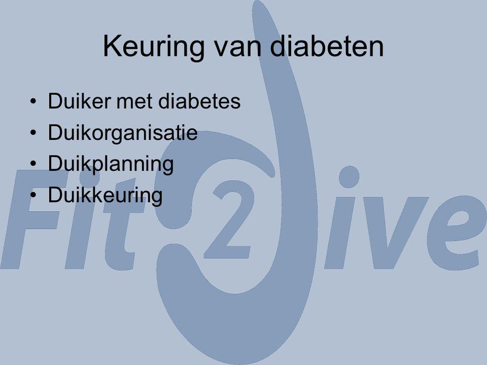 Keuring van diabeten Duiker met diabetes Duikorganisatie Duikplanning Duikkeuring