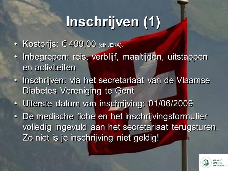 Inschrijven (1) Kostprijs: € 499,00 (cfr JEKA).