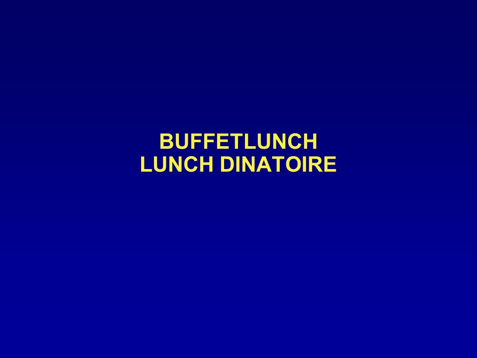 BUFFETLUNCH LUNCH DINATOIRE