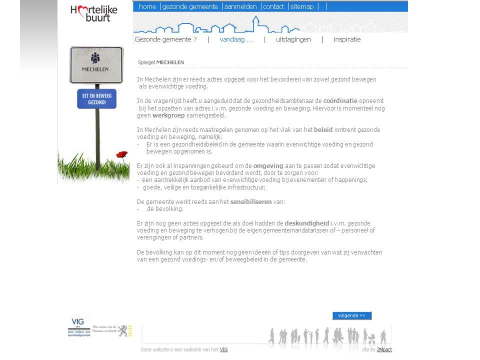 In Mechelen zijn er reeds acties opgezet voor het bevorderen van zowel gezond bewegen als evenwichtige voeding.