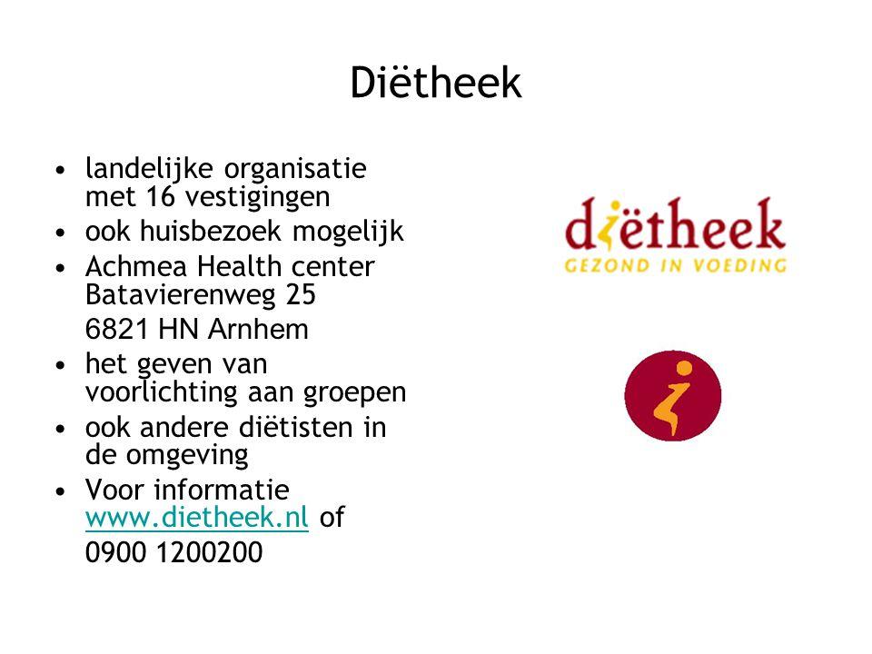 Diëtheek landelijke organisatie met 16 vestigingen ook huisbezoek mogelijk Achmea Health center Batavierenweg 25 6821 HN Arnhem het geven van voorlich