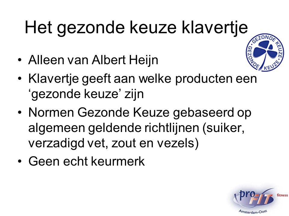 Het gezonde keuze klavertje Alleen van Albert Heijn Klavertje geeft aan welke producten een 'gezonde keuze' zijn Normen Gezonde Keuze gebaseerd op alg