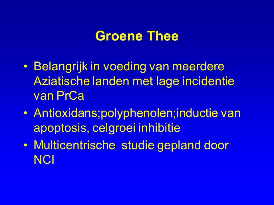 Groene Thee Belangrijk in voeding van meerdere Aziatische landen met lage incidentie van PrCa Antioxidans;polyphenolen;inductie van apoptosis, celgroe
