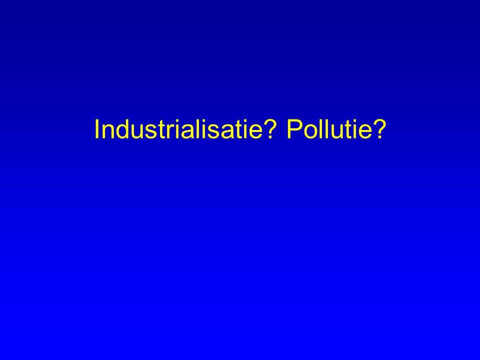 Industrialisatie? Pollutie?