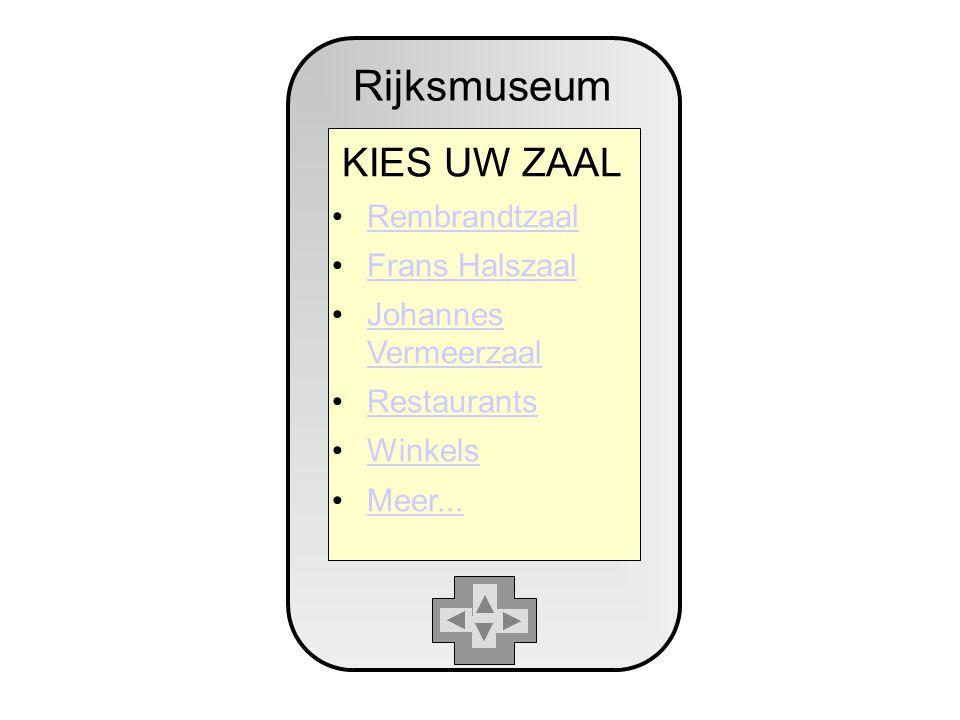 Rijksmuseum KIES UW ZAAL Rembrandtzaal Frans Halszaal Johannes VermeerzaalJohannes Vermeerzaal Restaurants Winkels Meer...