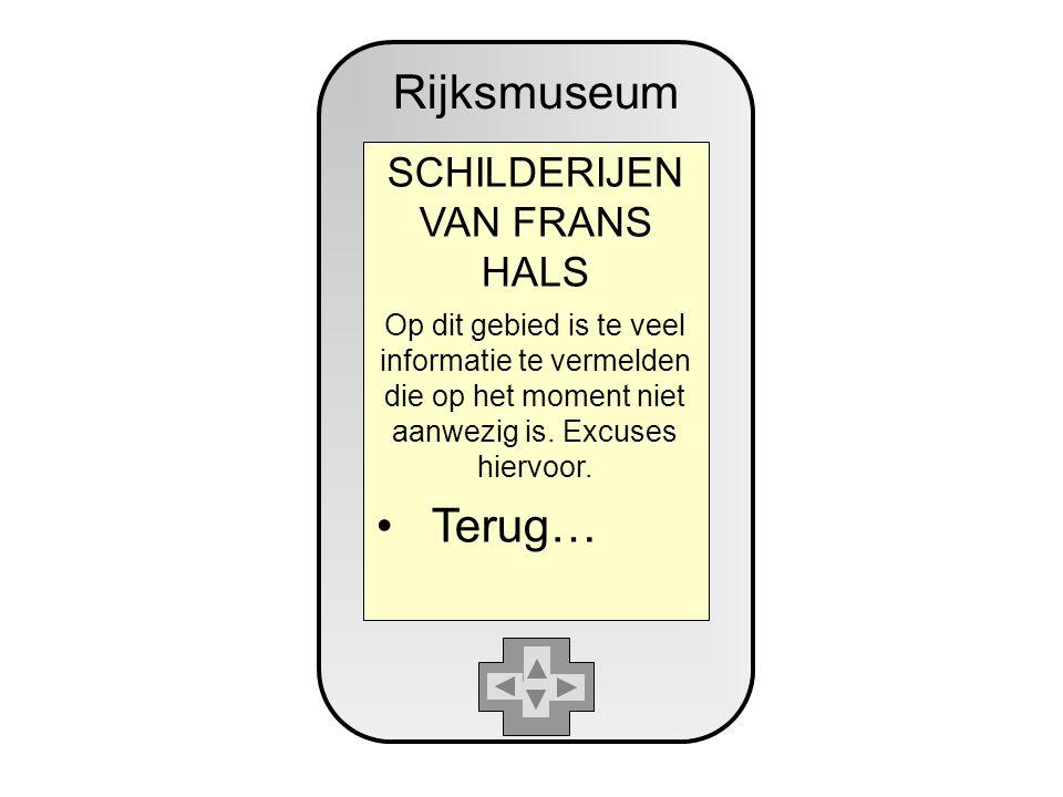 Rijksmuseum SCHILDERIJEN VAN FRANS HALS Op dit gebied is te veel informatie te vermelden die op het moment niet aanwezig is.