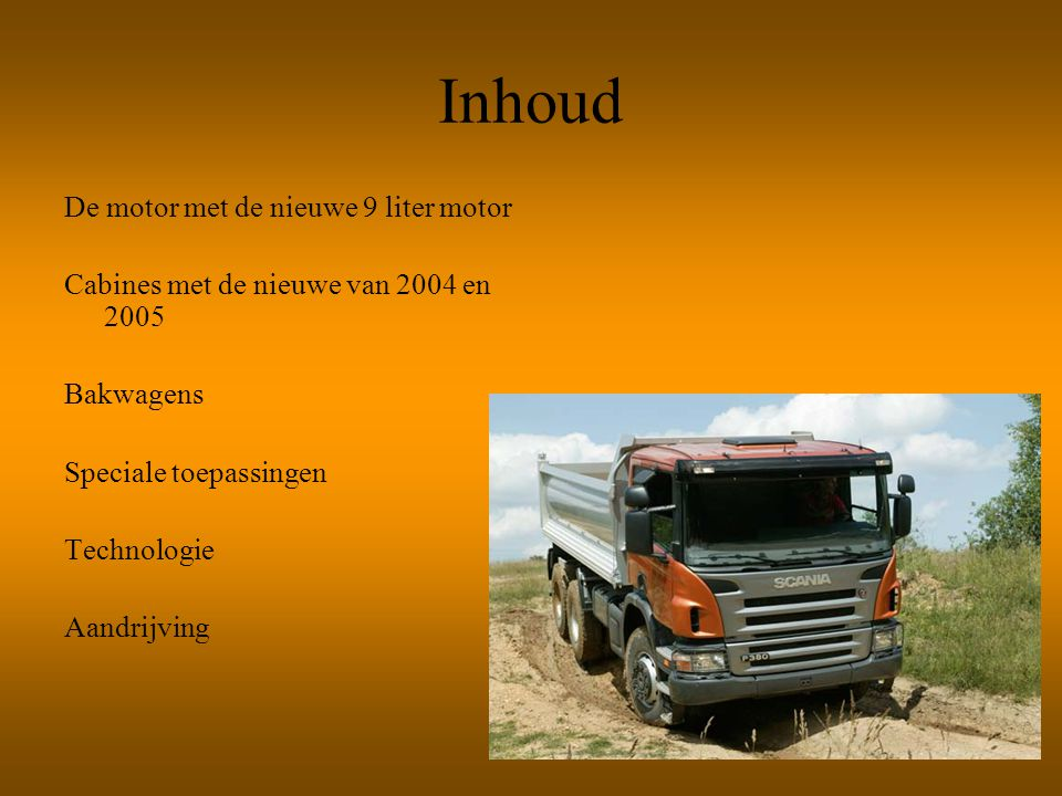 Motoren De motorvermogens van de zéér betrouwbare 11-, 12-, en 16-liter motoren variëren van 340 tot 580 pk, allemaal gebaseerd op het Scania Modulair Verbrandingsconcept.