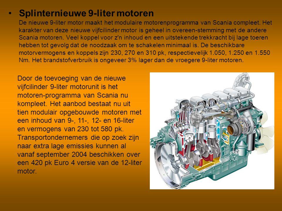 Splinternieuwe 9-liter motoren De nieuwe 9-liter motor maakt het modulaire motorenprogramma van Scania compleet. Het karakter van deze nieuwe vijfcili