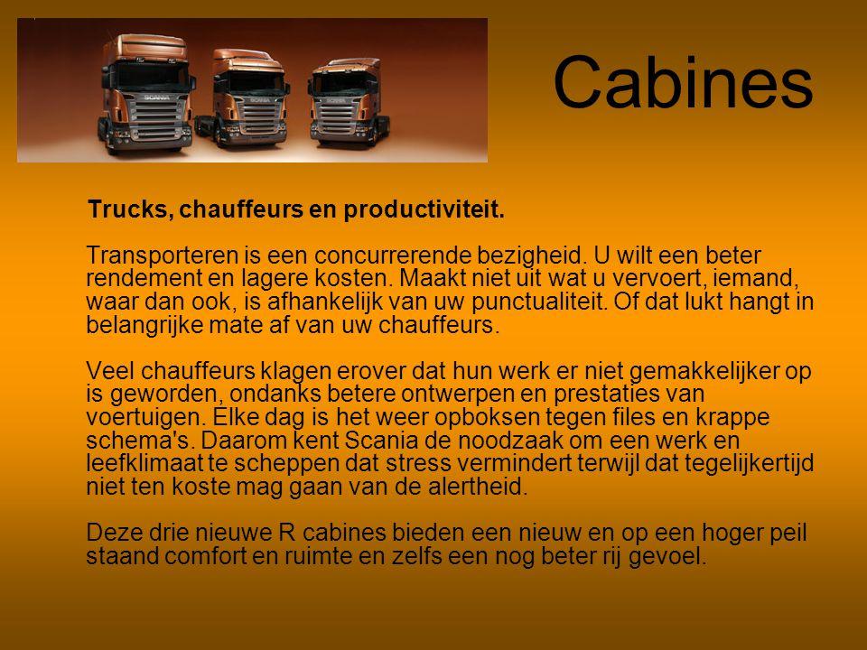 Cabines Trucks, chauffeurs en productiviteit. Transporteren is een concurrerende bezigheid. U wilt een beter rendement en lagere kosten. Maakt niet ui