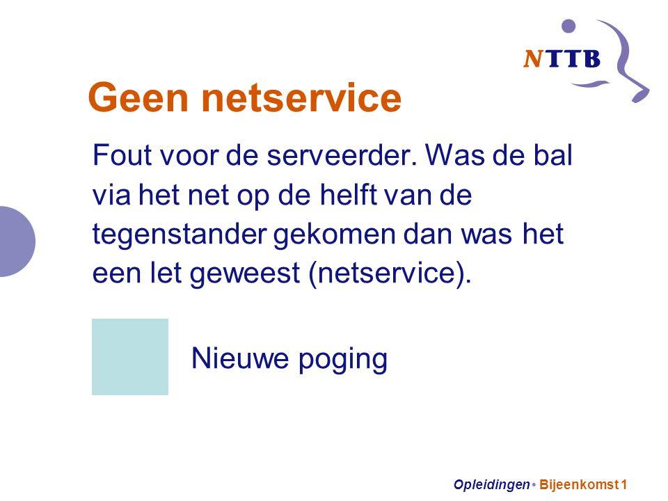 Opleidingen Bijeenkomst 1 Geen netservice Fout voor de serveerder.