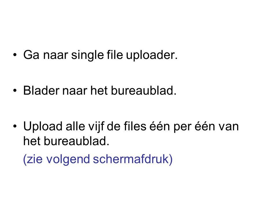Ga naar single file uploader. Blader naar het bureaublad.
