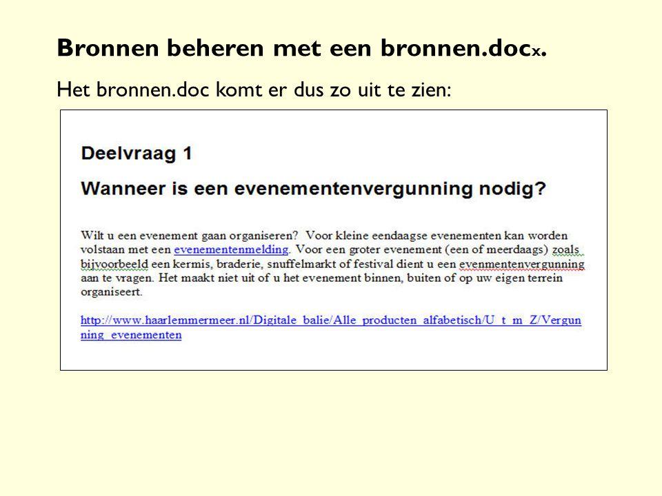 Bronnen beheren met een bronnen.doc x. Het bronnen.doc komt er dus zo uit te zien: