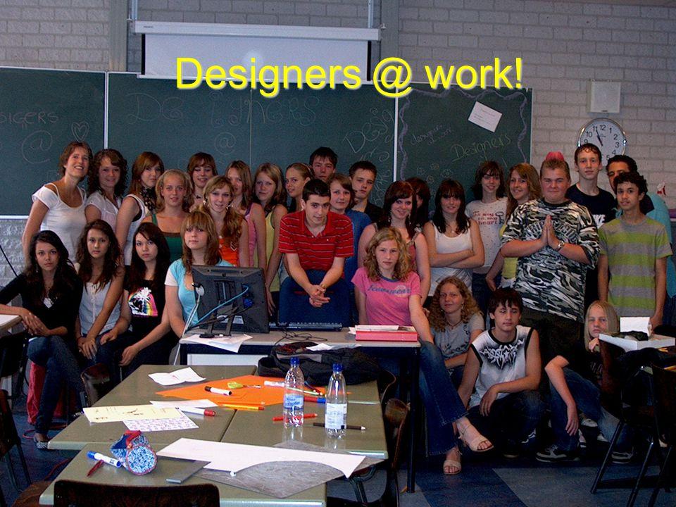 Designers @ work!